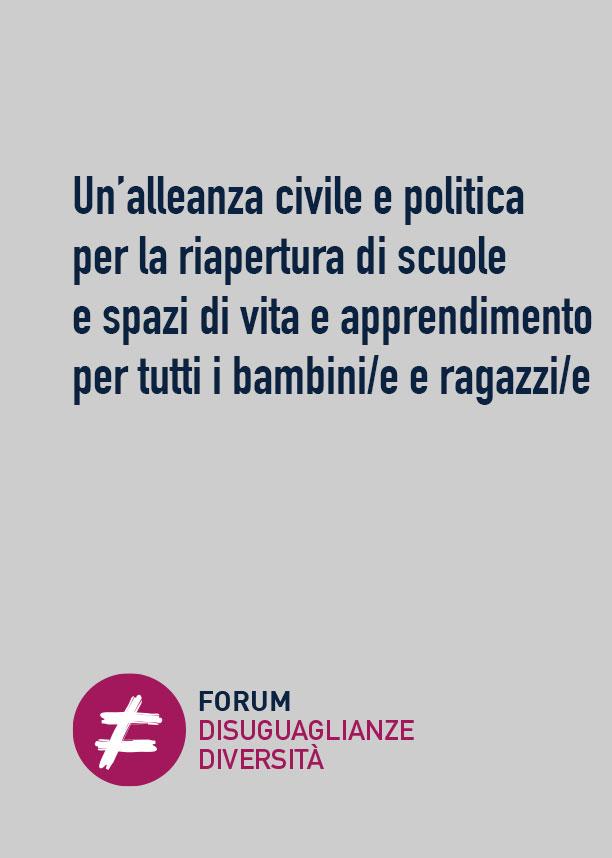 Un'alleanza civile e politica per la riapertura di scuole e spazi di vita e apprendimento per tutti i bambini/e e ragazzi/e