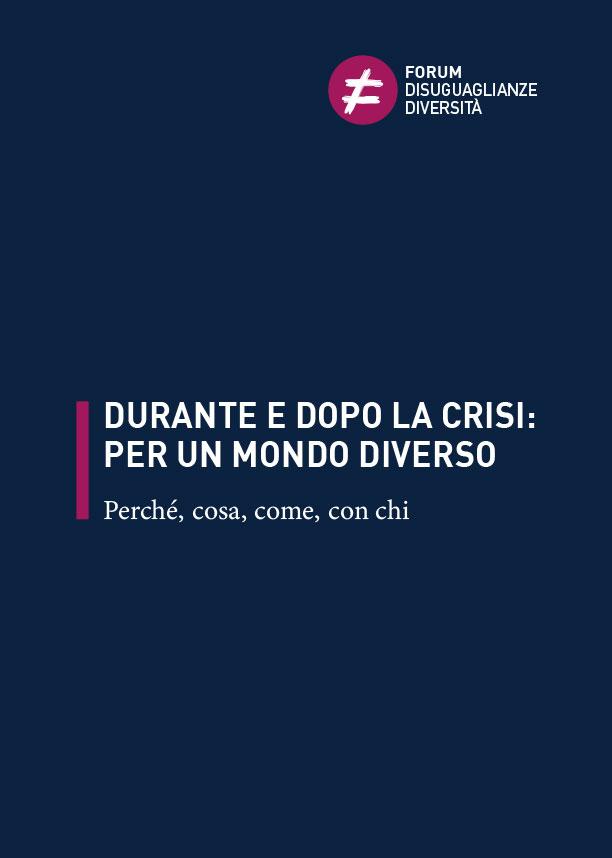 Durante e dopo la crisi
