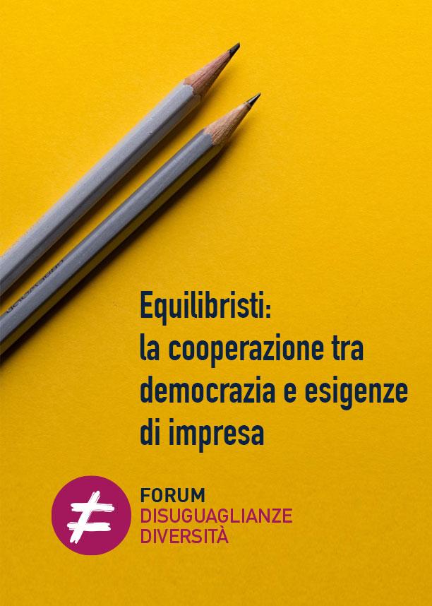 Equilibristi: la cooperazione tra democrazia e esigenze di impresa