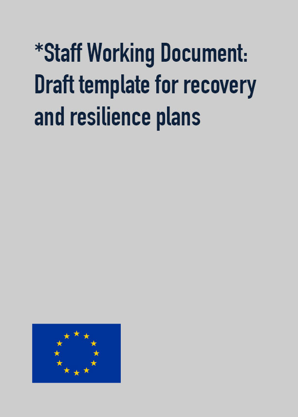 *Staff Working Document: Draft template for recovery and resilience plans
