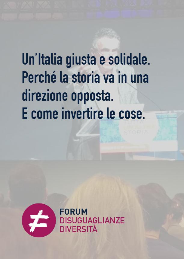 Un'Italia giusta e solidale. Perché la storia va in una direzione opposta. E come invertire le cose.