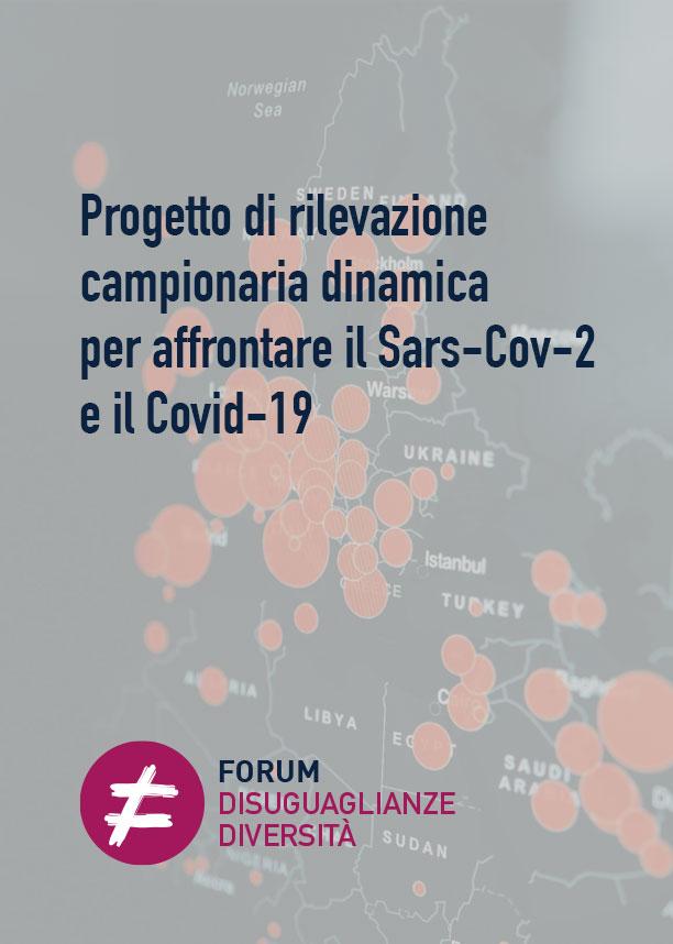 Progetto di rilevazione campionaria dinamica per affrontare il Sars-Cov-2 e il Covid-19
