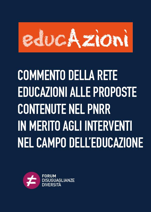 Commento della rete EducAzioni alle proposte contenute nel PNRR in merito agli interventi nel campo dell'educazione