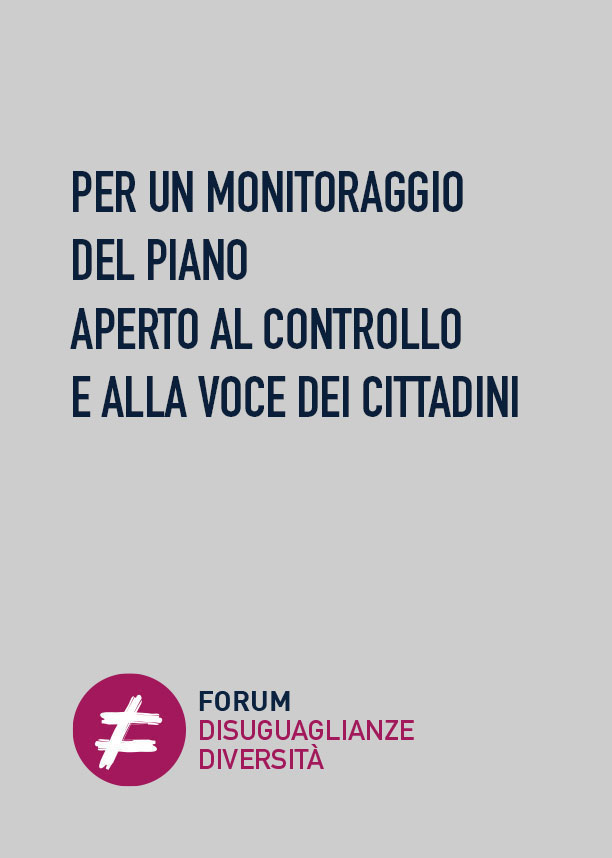 Per un monitoraggio del Piano aperto al controllo e alla voce dei cittadini