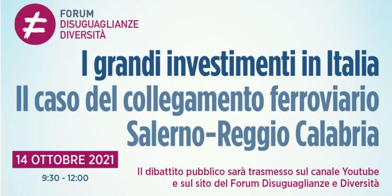 Dibattito pubblico online: I grandi investimenti in Italia. Il caso del collegamento ferroviario Salerno-Cosenza
